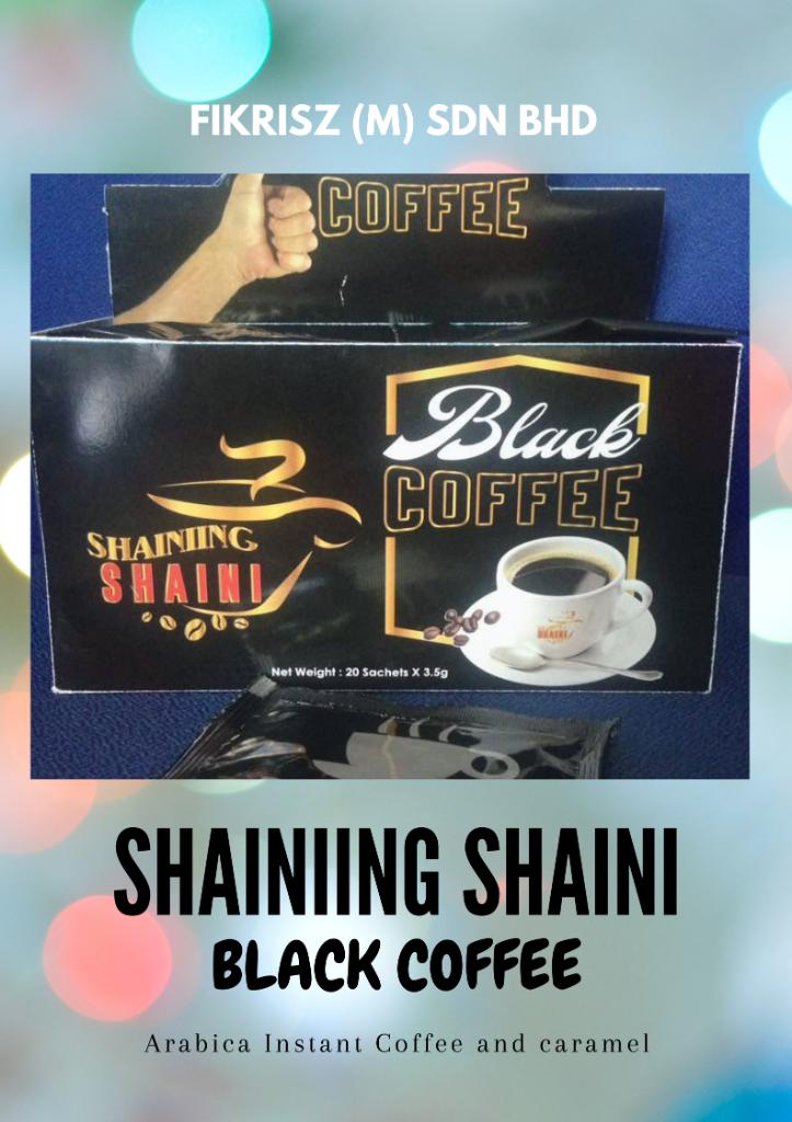 Shainiing Shaini Black Coffee