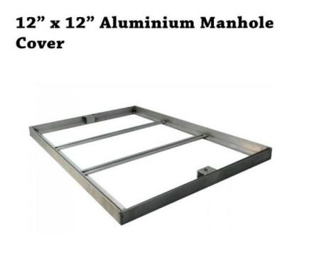 Aluminium manhole cover 12(W) x12(L) x1(H)